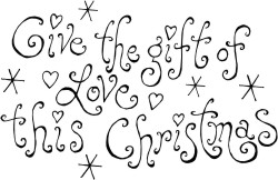 Quote reading Give the gift of Love this Christmas, with hearts and snowflakes surrounding the quote